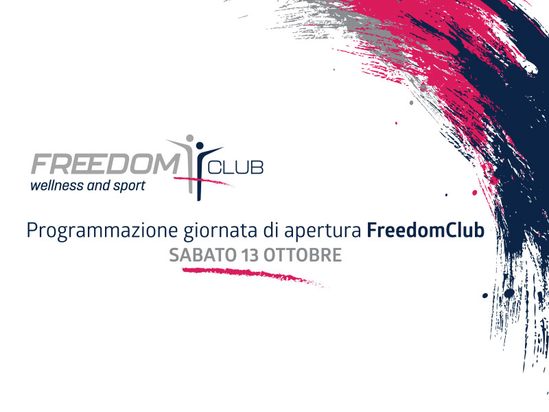 Programmazione giornata di apertura FreedomClub Sabato 13 ottobre