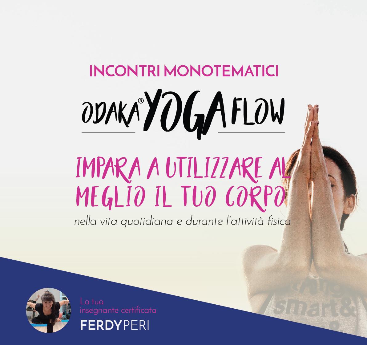 ODAKA® YOGA FLOW – incontri monotematici